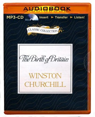 The Birth of Britain: A History of the English Speaking Peoples, Volume I - unabridged audiobook on MP3-CD  -     Narrated By: Christian Rodska     By: Winston Churchill