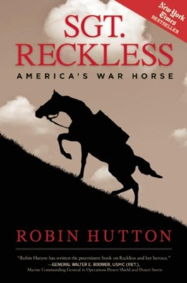 Sgt. Reckless  -     By: Robin Hutton