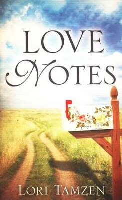Love Notes  -     By: Lori Tamzen