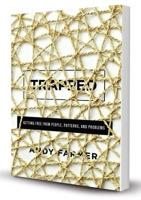 Trapped: Getting Free from People, Patterns, and  Problems  -     By: Andy Farmer