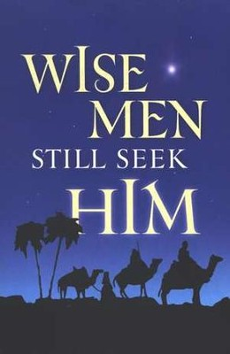 Wise Men Still Seek Him (KJV), Pack of 25 Tracts   -