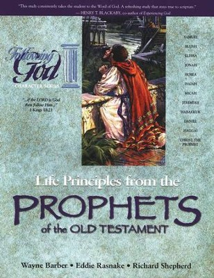 Following God Series: Life Principles from the Prophets of  the Old Testament                    -     By: Wayne Barber, Eddie Rasnake, Richard Shepherd