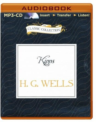 Kipps - unabridged audiobook on CD  -     Narrated By: Sam Kelly     By: H.G. Wells