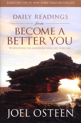Daily Readings from Become a Better You  -     By: Joel Osteen