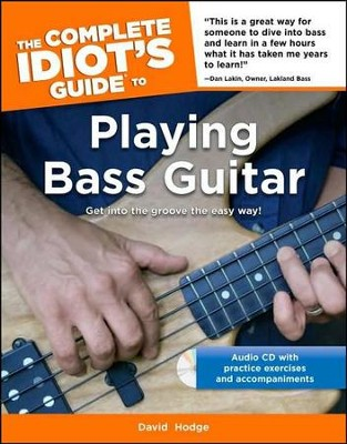 The Complete Idiot's Guide to Playing Bass Guitar  -     By: Edward Flower