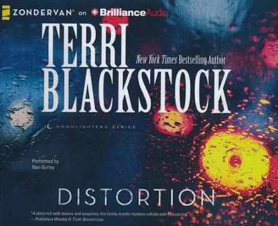 #2: Distortion - unabridged audiobook on CD  -     Narrated By: Nan Gurley     By: Terri Blackstock