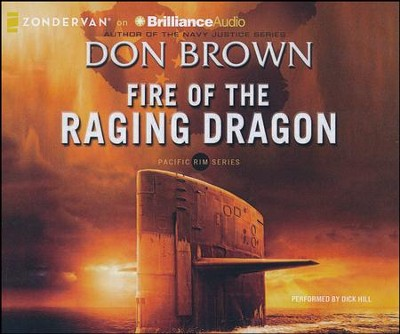 #2: Fire of the Raging Dragon - unabridged audiobook on CD  -     Narrated By: Dick Hill     By: Don Brown