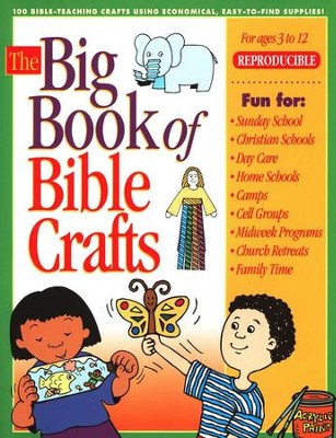 The Big Book of Bible Crafts--Ages 3 to 12   -
