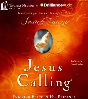 Jesus Calling: Enjoying Peace in His Presence - unabridged audiobook on CD  -     By: Sarah Young