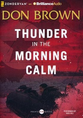 #1: Thunder in the Morning Calm - unabridged audiobook on MP3-CD  -     By: Don Brown