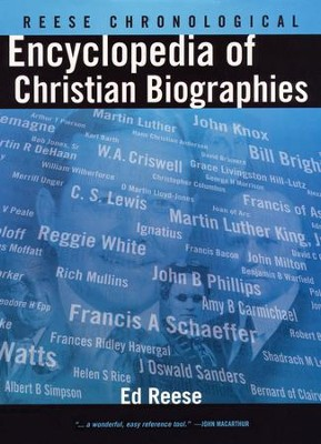 Reese Chronological Encyclopedia of Christian  Biographies  -     By: Ed Reese