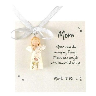 Moms Can Do Amazing Things, Angel Ornament  -