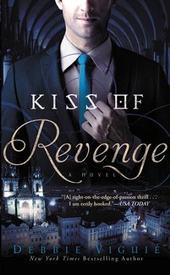 Kiss of Revenge, Kiss Trilogy Series #3   -     By: Debbie Viguie
