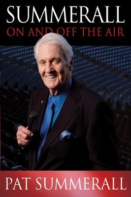 Summerall: On and Off the Air - eBook  -     By: Pat Summerall