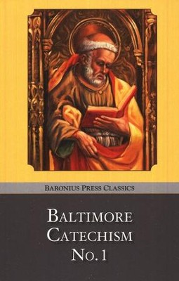 Baltimore Catechism No. 1  -