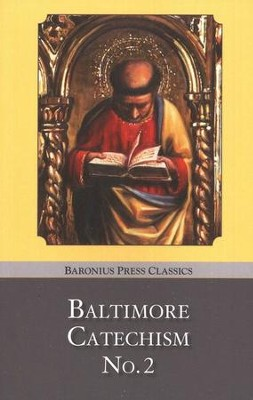 Baltimore Catechism No. 2  -