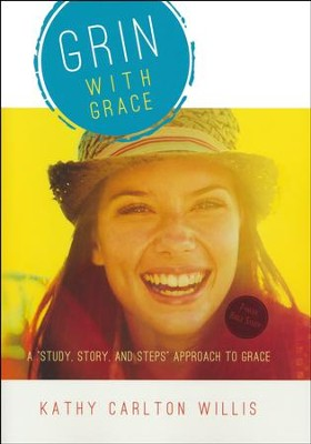 Grin with Grace  -     By: Kathy Carlton Willis