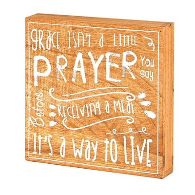 Grace Isn't A Little Prayer You Say Plaque  -