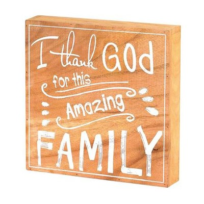 I Thank God For This Amazing Family Plaque  -