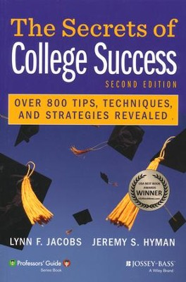 The Secrets of College Success  -     By: Lynn F. Jacobs, Jeremy S. Hyman