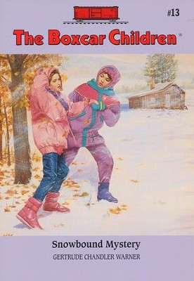 Snowbound Mystery  -     By: Gertrude Chandler Warner     Illustrated By: David Cunningham