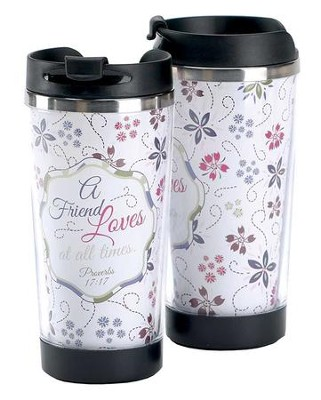 A Friend Loves At All Times Travel Mug  -
