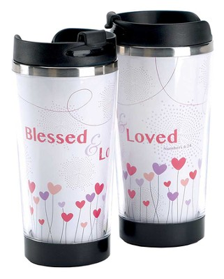 Blessed and Loved Travel Mug  -