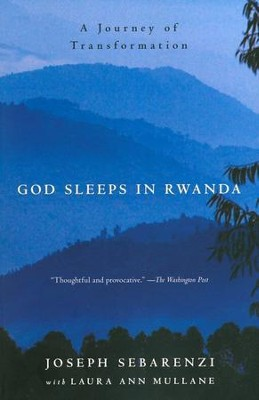 God Sleeps in Rwanda: A Journey of Transformation  -     By: Joseph Sebarenzi