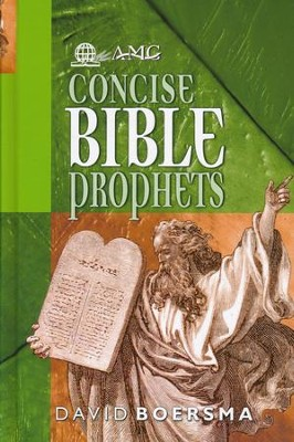 AMG Concise Bible Prophets  -     By: David Boersma