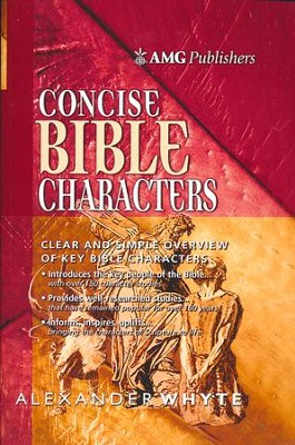 AMG Concise Bible Characters  -     By: Alexander Whyte