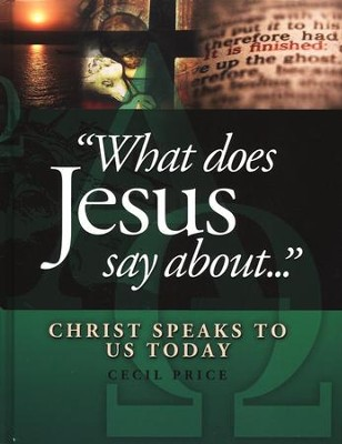 What Does Jesus Say About...: Christ Speaks to Us Today  - Slightly Imperfect  -