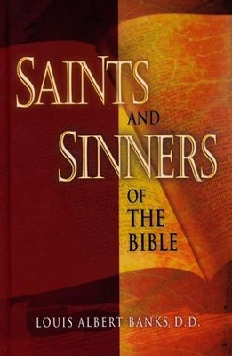 Saints & Sinners of the Bible  -     By: Louis Albert Banks