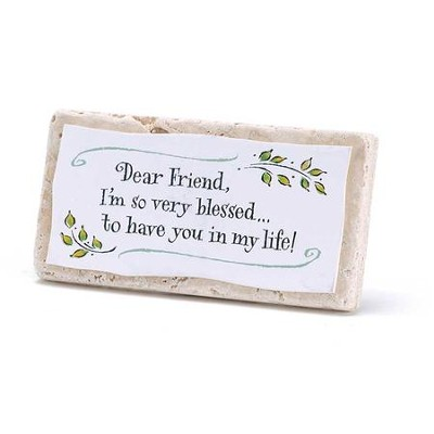 Dear Friend, I'm So Very Blessed, Tile Plaque  -
