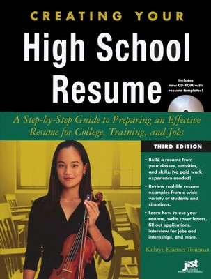 Creating Your High School Resume, Third Edition with CD-ROM  -     By: Kathryn Troutman