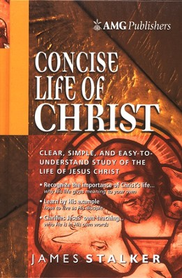 Concise Life of Christ   -     By: James Stalker