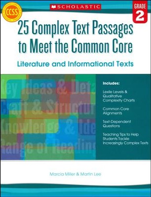 25 Complex Text Passages to Meet the Common Core: Literature and Informational Texts: Grade 2  -     By: Martin Lee, Marcia Miller