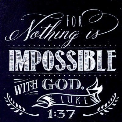For Nothing Is Impossible With God Magnet  -