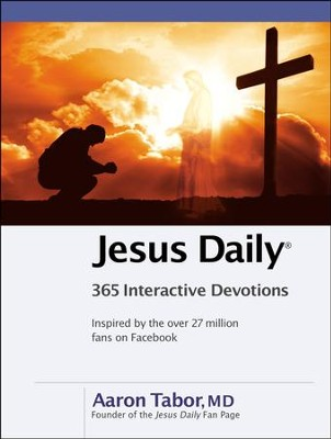 Jesus Daily: 365 Interactive Devotions  -     By: Aaron Tabor
