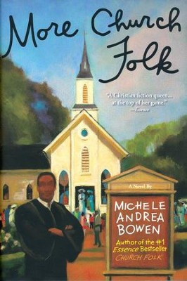 More Church Folk  -     By: Michele Andrea Bowen