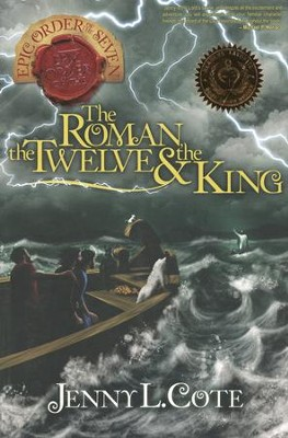 #2: The Roman, the Twelve & the King    -     By: Jenny L. Cote