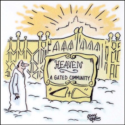 Heaven Is A Gated Community Magnet  -     By: Jonny Hawkins
