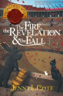 #4: The Fire, the Revelation & the Fall  -     By: Jenny Cote