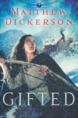 #1: The Gifted   -     By: Matthew Dickerson