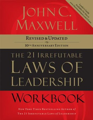 The 21 Irrefutable Laws of Leadership Workbook: Revised & Updated - eBook  -     By: John C. Maxwell