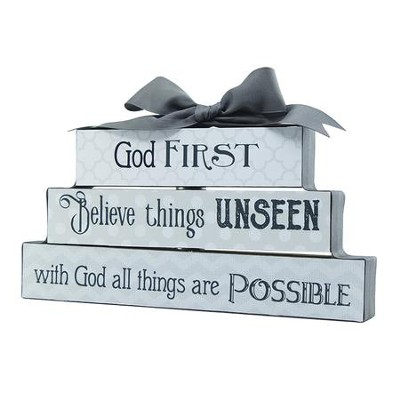 God First, Believe Things Unseen, With God All Things are Possible, Block Figurine  -