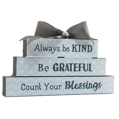 Always Be Kind, Be Grateful, Count Your Blessings, Block Figurine  -