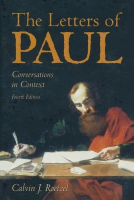 The Letters of Paul: Conversations in Context, Fourth Edition  -     By: Calvin J. Roetzel