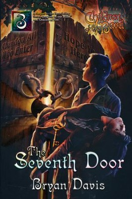 #3: The Seventh Door  -     By: Bryan Davis
