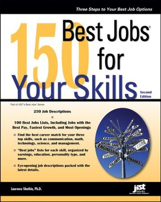 150 Best Jobs for Your Skills, Second Edition   -     By: Laurence Shatkin Ph.D.