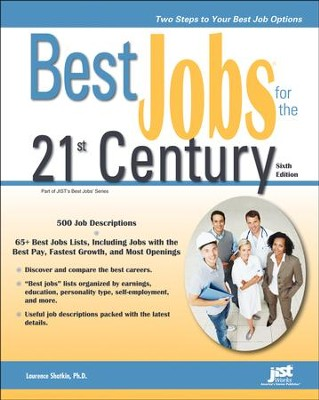 Best Jobs in the 21st Century, 6th Ed.   -     By: Lawrence Shatkin Ph.D.